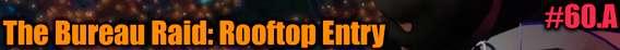 GTA 5 Seul Joueur de Procédure pas à pas - The Bureau Raid: Rooftop Entry