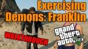 GTA 5 pas à pas - l'Exercice de Démons: Franklin