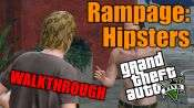 GTA 5 pas à pas - Rampage: les Hipsters