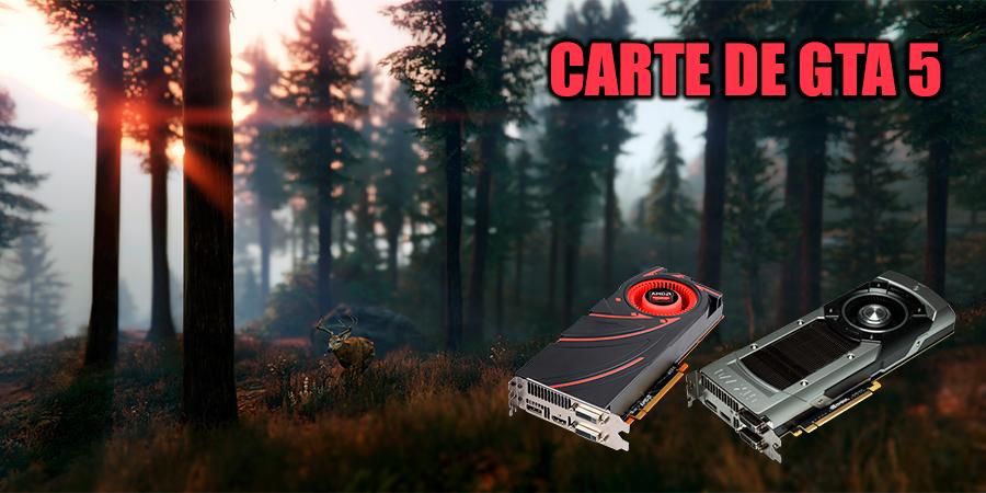 Quelle carte vidéo sera mieux pour GTA 5?