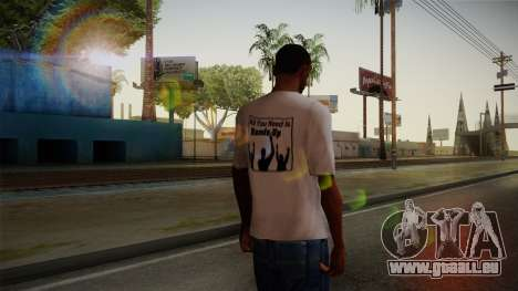 All You Need Is Hands Up T-Shirt pour GTA San Andreas deuxième écran