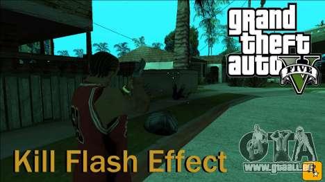 GTA 5 Kill Flash Effect pour GTA San Andreas